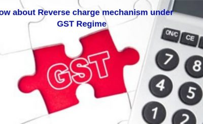 Know-about-Reverse-charge-mechanism-under-GST-Regime