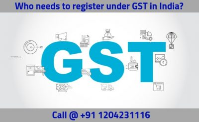 Who needs to register under GST in India?