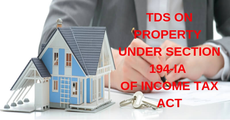 TDS-ON-PROPERTY-UNDER-SECTION-194-IA-OF-INCOME-TAX-ACT