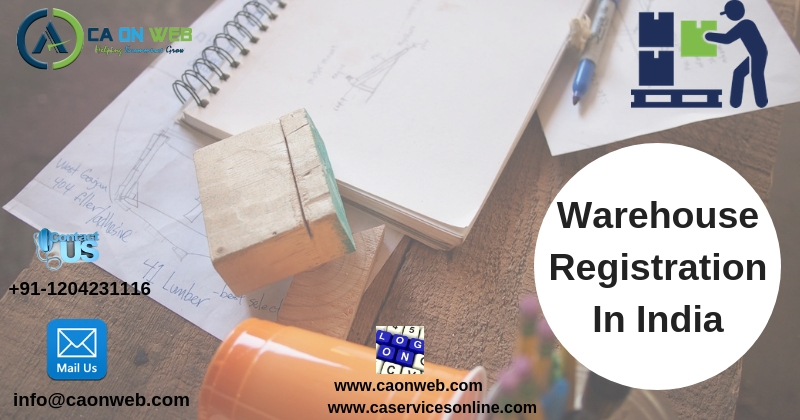 Warehouse Registration In India