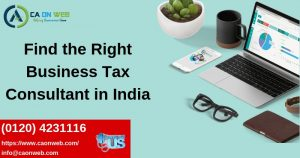 Find the Right Business Tax Consultant in India
