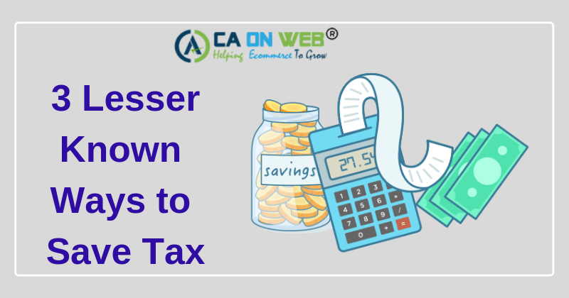 3-Lesser-Known-Ways-to-Save-Tax