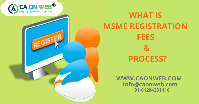 WHAT IS MSME REGISTRATION FEES & Process_
