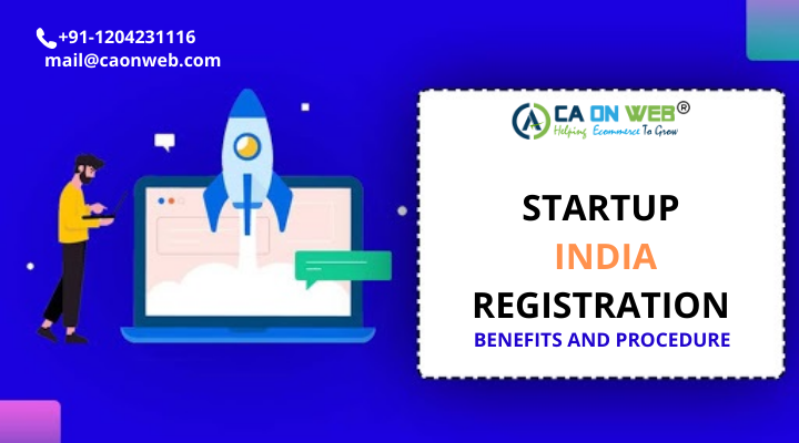 STARTUP INDIA REGISTRATION_ BENEFITS AND PROCEDURE