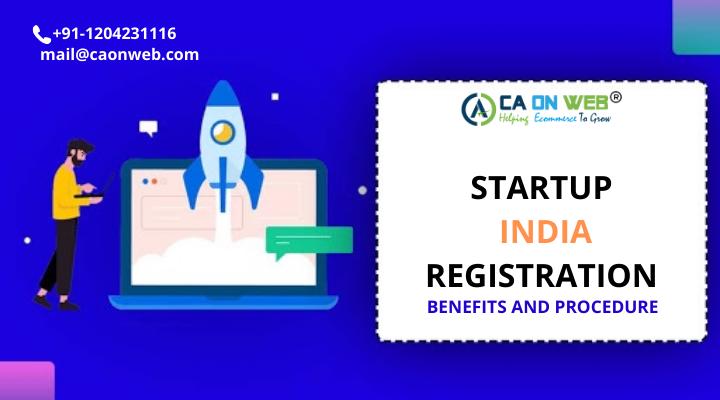 STARTUP INDIA REGISTRATION_ BENEFITS AND PROCEDURE