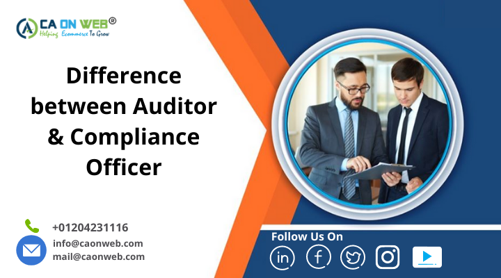 Difference between Auditor & Compliance Officer