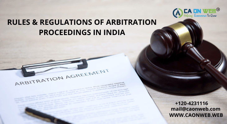 RULES & REGULATIONS OF ARBITRATION PROCEEDINGS IN INDIA