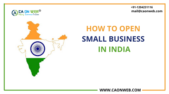 HOW TO OPEN SMALL BUSINESS IN INDIA