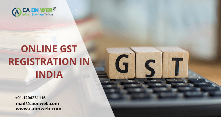 ONLINE GST REGISTRATION IN INDIA