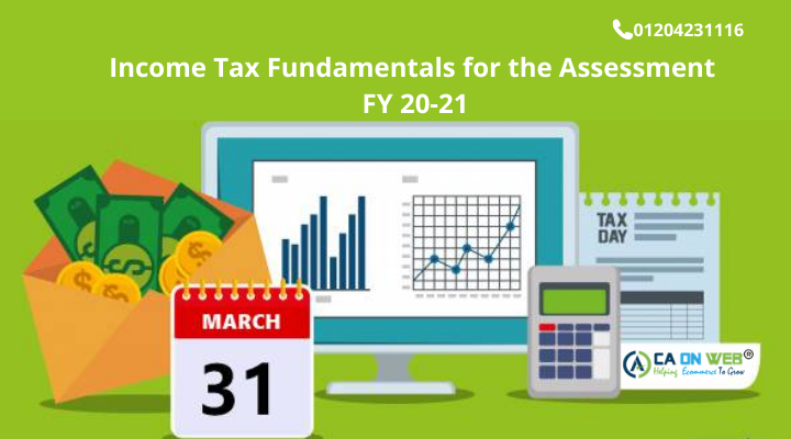Income Tax Fundamentals for the Assessment Year 20-21